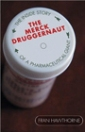 The Merck Druggernaut